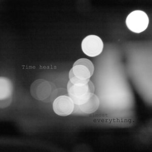 time_heals___almost_everything_by_fjphoto_art-d331grn