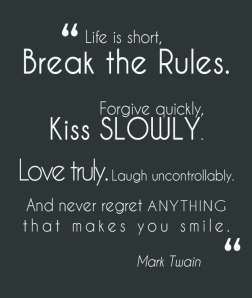 break-the-rules-in-life-quote